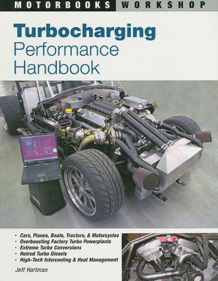 Turbocharging Performance Handbook By Hartman, Jeff